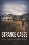 Strange Cases: A Selective Guide to Speculative Mystery Fiction - Jill H. Vassilakos, Jill H. Vassilakos
