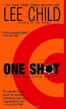 One Shot by Lee Child Unabridged CD Audiobook (The Jack Reacher Series) - Lee Child, Dick Hill, Dick Hill
