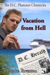 Vacation from Hell (The D.C. Plummer Chronicles, #1) - Drake Braxton