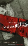 As If I Am Not There - Slavenka Drakulić