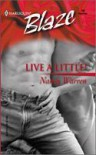 Live a Little! (Harlequin Blaze) - Nancy Warren