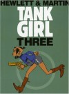 Tank Girl 3 (Remastered Edition) - Alan Martin, Jamie Hewlett