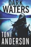 Dark Waters - Toni Anderson