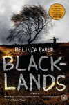 Blacklands: A Novel - Belinda Bauer
