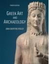 Greek Art and Archaeology - John G. Pedley