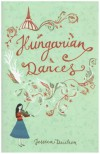 Hungarian Dances - Jessica Duchen