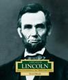 Abraham Lincoln: America's 16th President - Steven Otfinoski