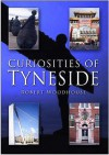 Curiosities Of Tyneside - Robert Woodhouse