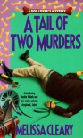 A Tail of Two Murders - Melissa Cleary