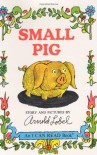 Small Pig - Arnold Lobel