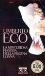 La misteriosa fiamma della Regina Loana - Umberto Eco