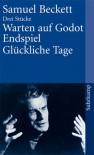 Warten Auf Godot / Endspiel / Glückliche Tage - Samuel Beckett, Erika Tophoven, Elmar Tophoven