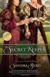 The Secret Keeper: A Novel of Kateryn Parr - Sandra Byrd
