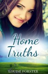 Home Truths - Louise Forster