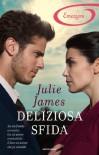 Deliziosa sfida (Romanzi Emozioni) - Julie James
