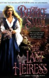 The Last Heiress - Bertrice Small
