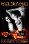 Rock My World - Michelle A. Valentine