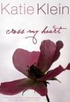 Cross My Heart - Katie Klein