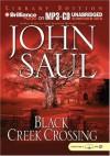 Black Creek Crossing - John Saul, Dick Hill