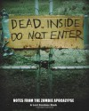 Dead Inside: Do Not Enter: Notes from the Zombie Apocalypse - Lost Zombies, Adrian Chappell