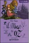 Il Mago di Oz - L. Frank Baum
