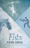 Fists - Pietro Grossi, Howard Curtis
