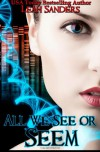 All We See or Seem - Leah Sanders