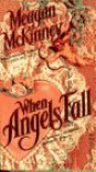 When Angels Fall - Meagan McKinney
