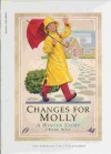 Changes for Molly: A winter story (The American girls collection) - Valerie Tripp