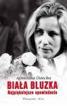 Biała Bluzka - Agnieszka Osiecka