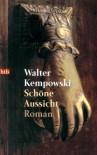 Schöne Aussicht: Roman - Walter Kempowski