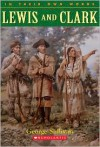 Lewis And Clark - George Sullivan