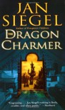 The Dragon Charmer - Jan Siegel