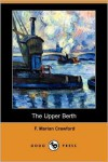 The Upper Berth - Francis Marion Crawford