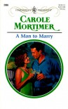 A Man To Marry (Harlequin Presents No. 2086) - Carole Mortimer
