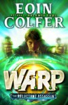The Reluctant Assassin (WARP Book 1) - Eoin Colfer