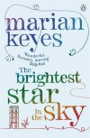 The Brightest Star in the Sky - Marian Keyes