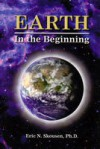 Earth: In the Beginning - Eric N. Skousen