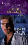 Beast In The Tower (He's A Mystery) - Julie Miller