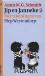 Jip en Janneke 2 - Fiep Westendorp, Annie M.G. Schmidt