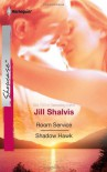 Room Service & Shadow Hawk - Jill Shalvis