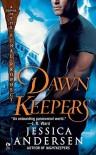 Dawnkeepers - Jessica Andersen