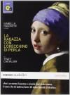 La ragazza con l'orecchino di perla letto da Isabella Ragonese. Audiolibro. CD Audio formato MP3 - Tracy Chevalier
