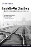 Inside the Gas Chambers: Eight Months in the Sonderkommando of Auschwitz - Shlomo Venezia