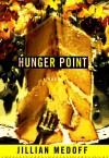 Hunger Point - Jillian Medoff