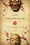 The Translator: A Novel - Nina Schuyler