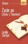 Życie po (życiu z facetem) - Lynda Curnyn