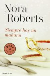 Siempre hay un mañana : Hotel Boonsboro 1 - Nor Roberts (aut.); Pilar de la Peña Minguell (tr.)