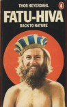 Fatu Hiva: Back to Nature - Thor Heyerdahl