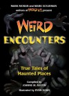 Weird Encounters: True Tales of Haunted Places - Joanne Austin, Ryan Doan